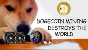 Video: DOGECOIN MINING DESTROYS THE WORLD